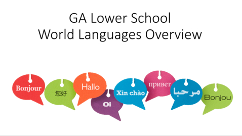 Thumbnail for entry LS World Language Parent Overview May 2020