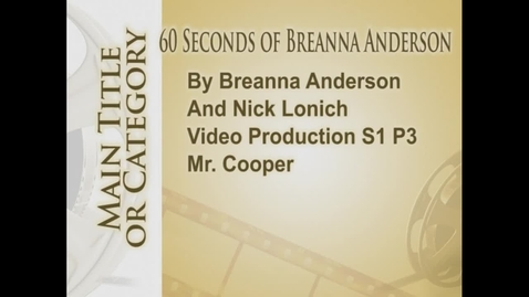 Thumbnail for entry 60 Seconds of Breanna Anderson