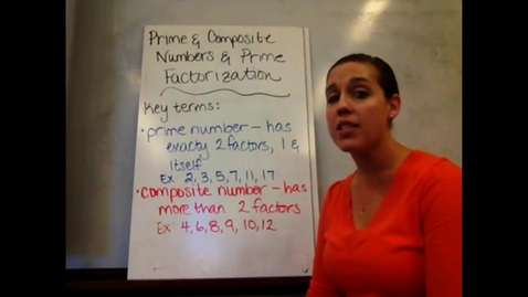 Thumbnail for entry 6th - Sect 6-2 & 6-3 Prime & Composite Numbers & Prime Factorization