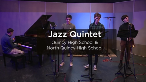 Thumbnail for entry Quincy North Quincy Jazz Quintet