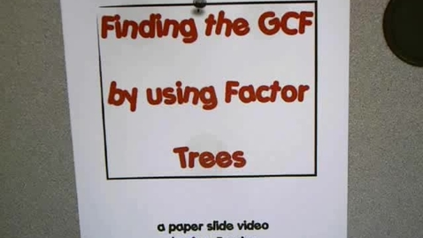 Thumbnail for entry Factor Trees