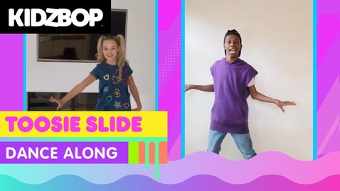 Thumbnail for entry KIDZ BOP Kids - Toosie Slide (Dance Along)