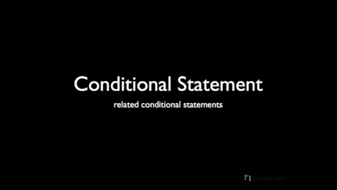 Thumbnail for entry Related Conditional Statements