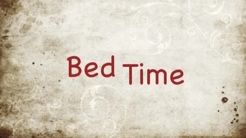Thumbnail for entry Bed Time