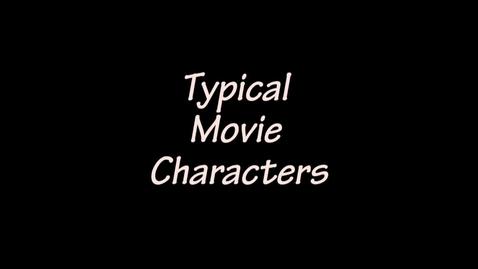 Thumbnail for entry Movie Stereotypes - WSCN PTV 1, Sem 2 (2016-2017)