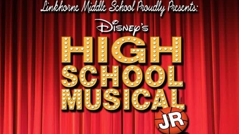 Thumbnail for entry Linkhorne Middle School Theatre Presents: High School Musical Jr.