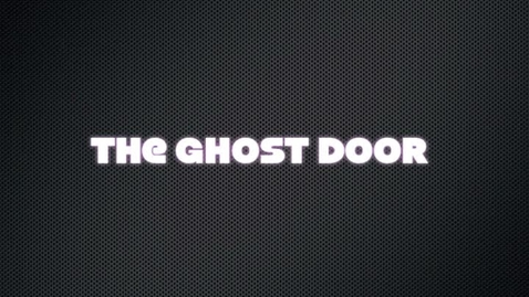 Thumbnail for entry The Ghost Door
