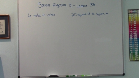 Thumbnail for entry Saxon Algebra 1/2 - Lesson 33 - Multiple Unit Multipliers - Conversion of Units of Area