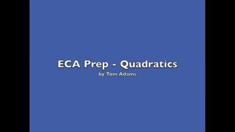 Thumbnail for entry ECA Prep - Quadratic Equations / Area of a Rectangle