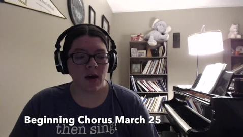 Thumbnail for entry Beg Chorus March 25 Sight Singing 3-6