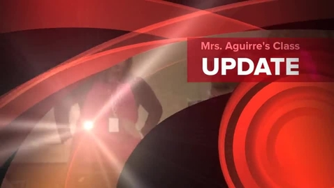 Thumbnail for entry Mrs. Aguirre's Class Videos Week 3