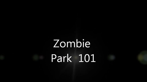 Thumbnail for entry Zombie Park 101
