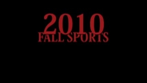 Thumbnail for entry Fall Sports 2010