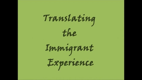 Thumbnail for entry Translating the Immigrant Experience-Anne Arundel Co.