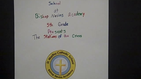 Thumbnail for entry Stations of the Cross - 5th Grade