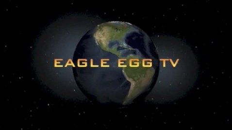 Thumbnail for entry Eagle Egg TV - Mr. Hunt's Interview