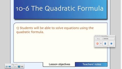 Thumbnail for entry 10-6 The Quadratic Formula