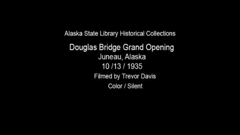 Thumbnail for entry Douglas Bridge grand opening [10/13/1935].