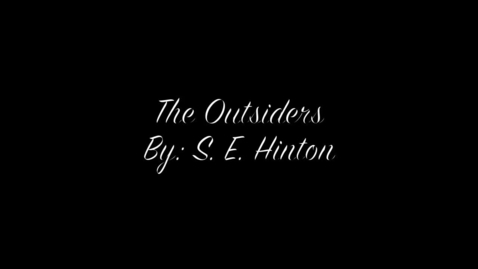 Thumbnail for entry The Outsiders - Book trailer