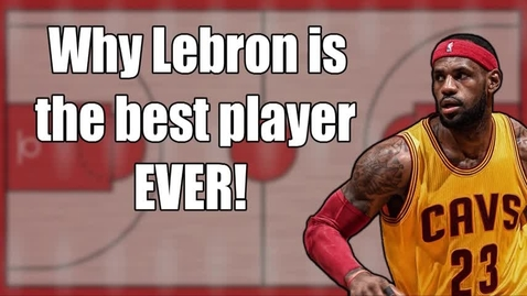 Thumbnail for entry LeBron is the Greatest Ever - WSCN PTV 2, Sem 2 (2016-2017)