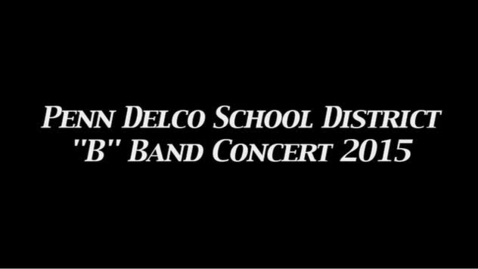 """Thumbnail for entry PDSD """"B"""" Band Concert 2015"""