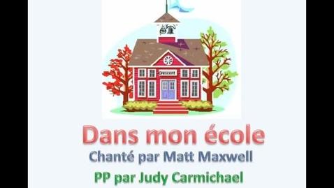 Thumbnail for entry Dans mon école /  Matt Maxwell