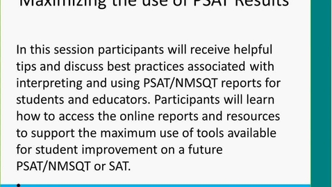 Thumbnail for entry Maximizing the use of PSAT/NMSQT Reports
