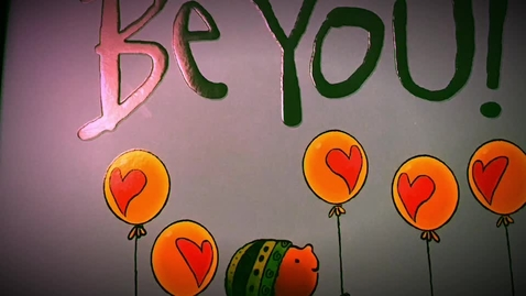 "Thumbnail for entry ""Be You"" By Peter H. Reynolds (read aloud)"