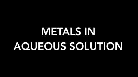 Thumbnail for entry Metals in Aqueous Solution