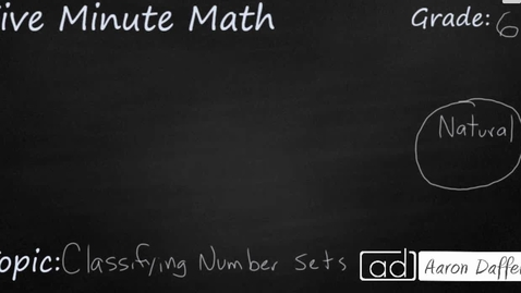 Thumbnail for entry 6th Grade Math Classifying Number Sets