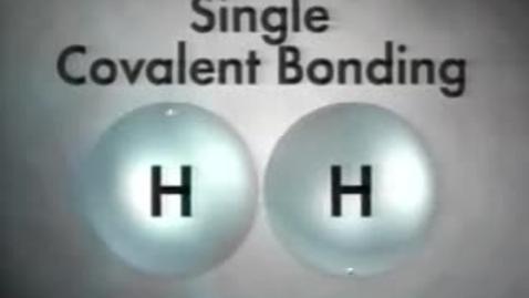 Thumbnail for entry single, double, triple covalent bonds video clip