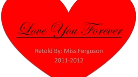 Thumbnail for entry Love You Forever