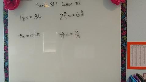 Thumbnail for entry Saxon 8/7 Lesson 90