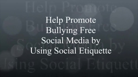 Thumbnail for entry Social Media  and Social Etiquette