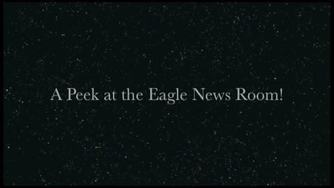 Thumbnail for entry Check out Eagle News