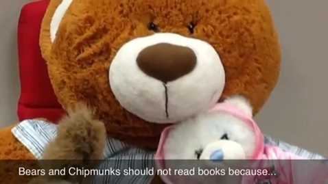 Thumbnail for entry Bears & Chipmunks Should Not Read Books Because...