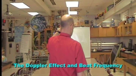 Thumbnail for entry The Doppler Effect and the Beat Frequency