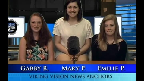 Thumbnail for entry Viking Vision News Thurs 5-15-2014
