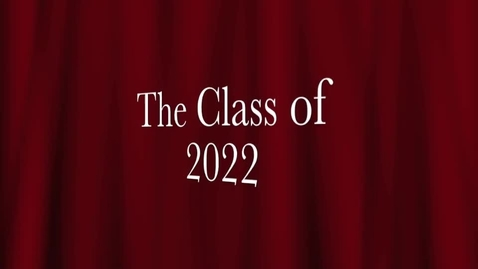 Thumbnail for entry Saying GoodBYE to the Class of 2022