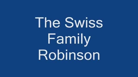 Thumbnail for entry Swiss Family Robinson Book Review