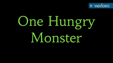Thumbnail for entry One Hungry Monster
