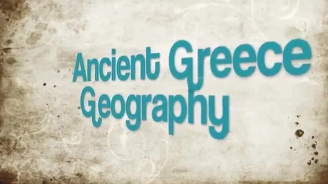 Thumbnail for entry Ancient Greece Geography