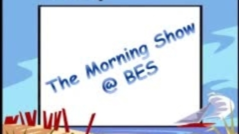 Thumbnail for entry The Morning Show @ BES - April 10, 2015