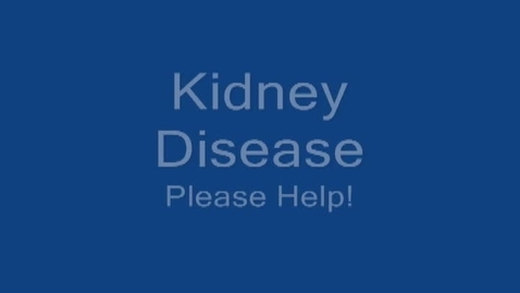 Thumbnail for entry PSA Kidney Disease