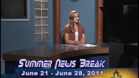 Thumbnail for entry NHCS Summer News Break - June 21-28, 2011