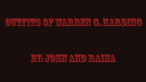 Thumbnail for entry Outfits of Warren G. Harding - WSCN 2015/2016