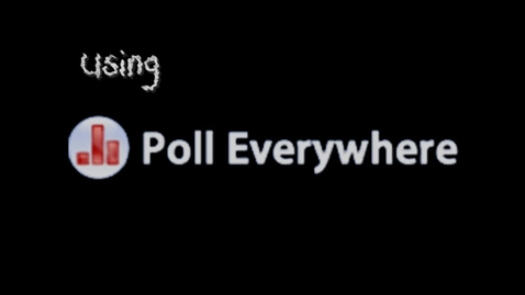 Thumbnail for entry Poll Everywhere in the Classroom