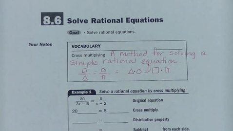 Thumbnail for entry Alg 2 8.6 Solve Rational Equations, Part A Instruction