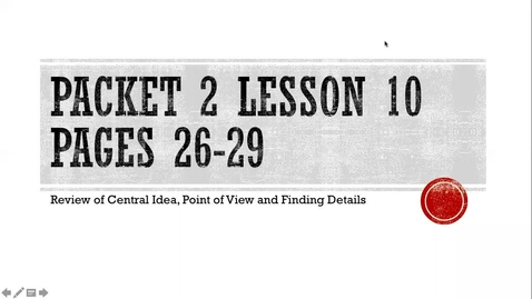 Thumbnail for entry Packet 2 Lesson 9 Pages 26-29