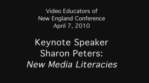 Thumbnail for entry Sharon Peters: New Media Literacies